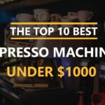 Best-Espresso-Machine-Under-1000