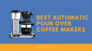 Best-automatic-pour-over-coffee-makers